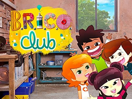 Brico Club - saison 1