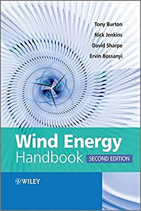 Wind Energy Handbook by Tony Burton Nick Jenkins David Sharpe Ervin Bossanyi(2011-06-13)