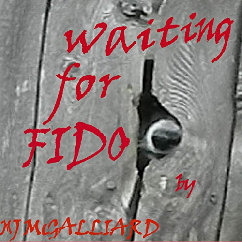 Waiting for Fido audiobook cover art