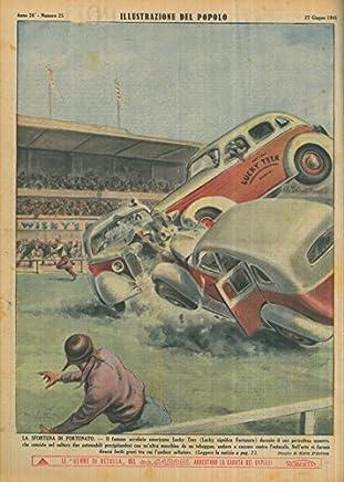 La sfortuna di Fortunato. Il famoso acrobata americano Lucky Teer, durante il suo pericoloso numero, che consiste nel saltare due automobili precipitandosi con unaltra macchina da un toboggan, andav