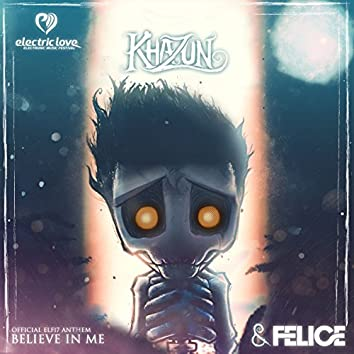 Believe in Me (Official Elf17 Anthem Version)