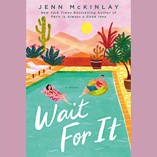 Wait for It Audiobook By Jenn McKinlay cover art
