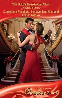 The Duke's Boardroom Affair / Convenient Marriage, Inconvenient Husband: The Duke's Boardroom Affair (Royal Seductions, Bo...