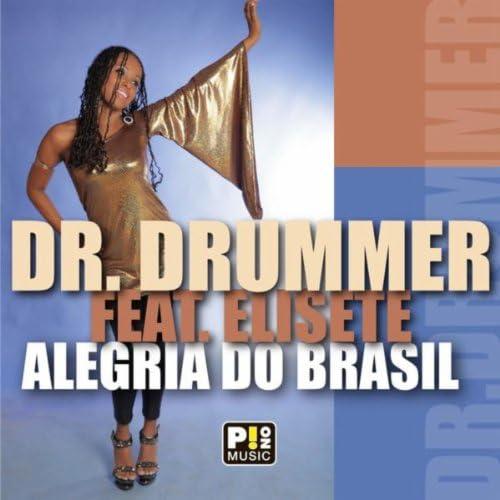 Dr. Drummer & Elisete