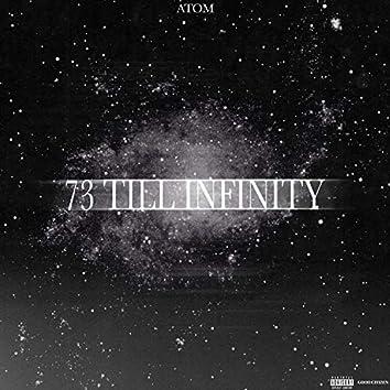 73 Till Infinity