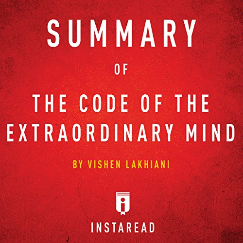 Summary of The Code of the Extraordinary Mind: by Vishen Lakhiani| Includes Analysis Titelbild