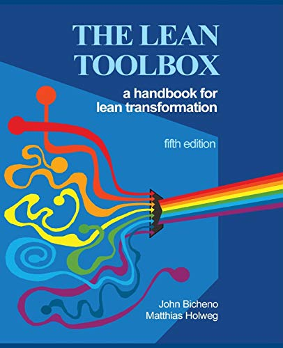 The Lean Toolbox 5th Edition: A Handbook for Lean Transformation