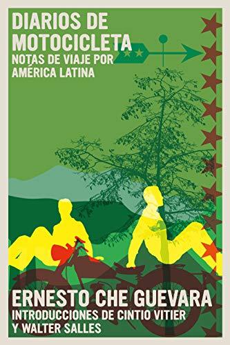 Diarios de Motocicleta: Notas de viaje por América Latina