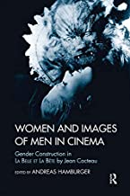Women and Images of Men in Cinema: Gender Construction in La Belle et la Bete by Jean Cocteau