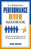 The Essential Performance Review Handbook: A Quick and Handy Resource For Any Manager or HR Professional (The Essential Handbook)