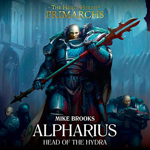 Alpharius: Head of the Hydra Audiobook By Mike Brooks cover art