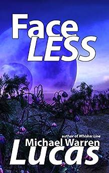 Face Less by [Michael Warren Lucas]