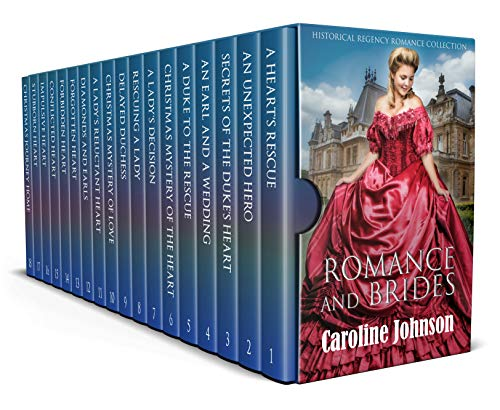 Romance and Brides: Historical Regency Romance Collection