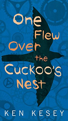 One Flew Over The Cuckoos Nest by Ken Kesey