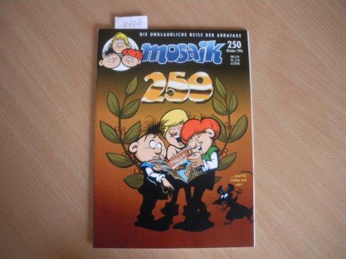 Mosaik - Die unglaubliche Reise der Abrafaxe: Nr. 250 (Oktober 1996) - Das Geheimnes des Tempels.