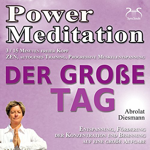 Power Meditation: Der Große Tag Titelbild