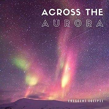 Across The Aurora