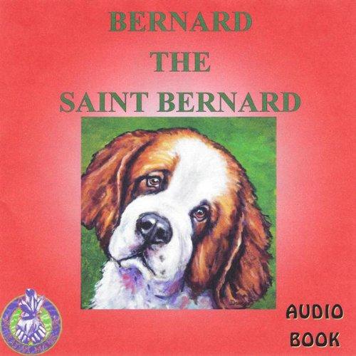 Bernard the St. Bernard audiobook cover art