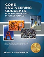 PPI Core Engineering Concepts for Students and Professionals – A Comprehensive Reference Covering Thousands of Engineering Topics