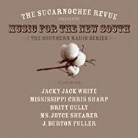 Sucarnochee Revue Presents Music of the New South