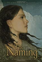 The Naming: The First Book of Pellinor (Pellinor Series) by Alison Croggon (2006-03-14)
