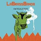 Songtexte von LaBrassBanda - Habediehre