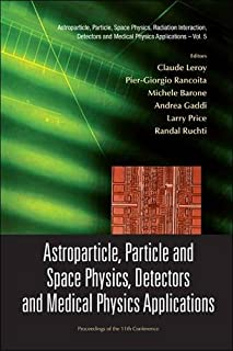 Astroparticle, Particle and Space Physics, Detectors and Medical Physics Applications - Proceedings of the 11th Conference on Icatpp-11 ... Detectors and Medical Physics Applications)