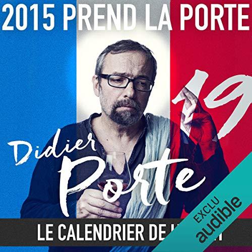 Couverture de 2015 prend la Porte - Le calendrier de l'avent du 1er au 15 octobre 2015