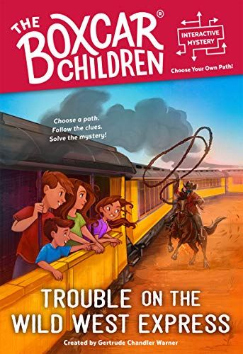 Trouble on the Wild West Express (The Boxcar Children Interactive Mysterie) (English Edition)