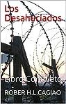 Los Desahuciados: Libro Completo