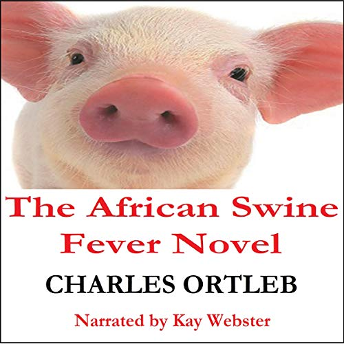 The African Swine Fever Novel cover art