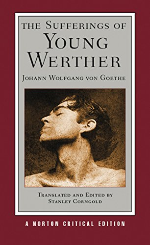 Goethe, J: Sufferings of Young Werther (Norton Critical Editions)