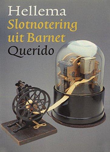 Slotnotering uit Barnet (Dutch Edition)