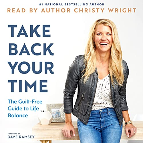 Take Back Your Time Audiobook By Christy Wright cover art