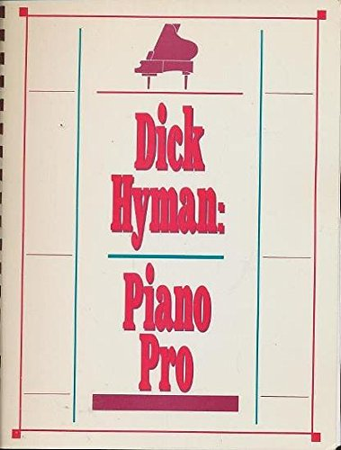 Dick Hyman -- Piano Pro: Piano Pro - Browser's Miscellany of Music and Musicians