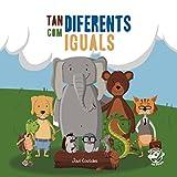 Tan diferents com iguals: Llibre per a nens de 2 a 5 anys contra el bullying - llibre assetjament escolar - llibre antibullying: 1 (Llibres antibullying)