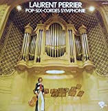 LAURENT PERRIER - POP - SIX-CORDES SYMPHONIE