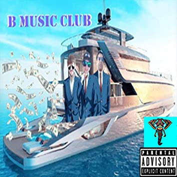 B Music Club!