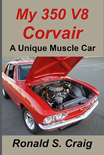 Book: My 350 V8 Corvair - A unique muscle car by Ronald S. Craig