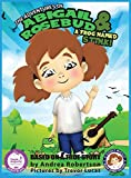 The Adventures of Abigail Rosebud And A Frog Named Stink! (A Giggly Wiggly Book Series for Kids)
