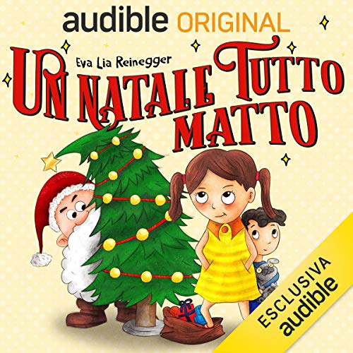 Un Natale tutto matto audiobook cover art