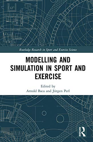 Modelling and Simulation in Sport and Exercise (Routledge Research in Sport and Exercise Science) (English Edition)