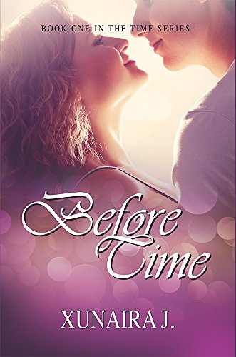 Book: Before Time (The Time Trilogy Volume 1) by Xunaira J.