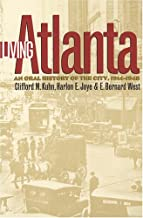 Living Atlanta: An Oral History of the City, 1914-1948 (Brown Thrasher Books Ser.)