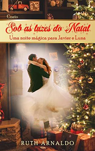 Sob as Luzes do Natal: Uma noite mágica para Javier e Luna