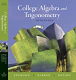 Bundle: College Algebra and Trigonometry, 6th + Enhanced WebAssign Homework Printed Access Card for One Term Math and Science