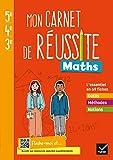 Mon carnet de réussite Maths 5e 4e 3e - Ed. 2021 - Cahier élève
