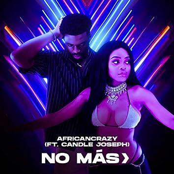 No Mas (feat. Candle Joseph)