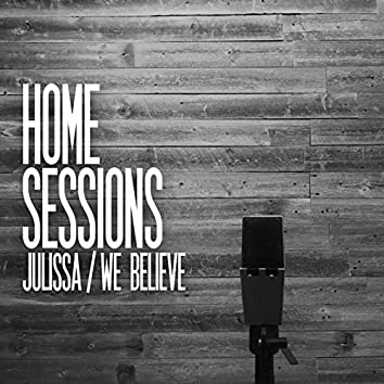 We Believe (Home Sessions)