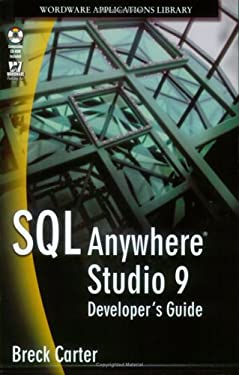 SQL Anywhere Studio 9 Developer's Guide (Wordware Applications Library)